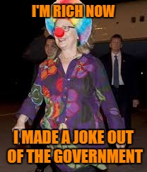 I'M RICH NOW I MADE A JOKE OUT OF THE GOVERNMENT | made w/ Imgflip meme maker