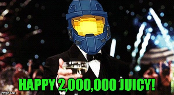 Cheers Ghost | HAPPY 2,000,000 JUICY! | image tagged in cheers ghost | made w/ Imgflip meme maker