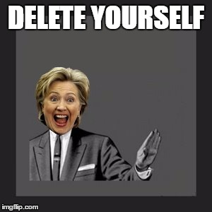 Delete Yourself | DELETE YOURSELF | image tagged in delete yourself | made w/ Imgflip meme maker