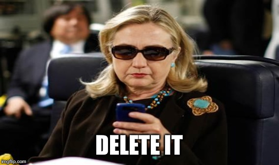 DELETE IT | made w/ Imgflip meme maker