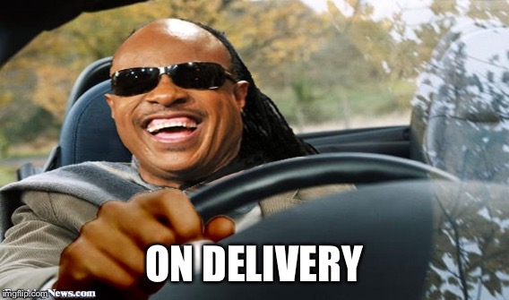 ON DELIVERY | made w/ Imgflip meme maker