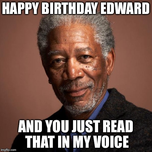 Morgan Freeman Birthday Memes