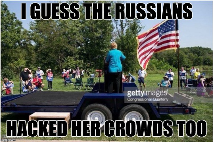 Poor victimized Hillary ... those pesky russians gonna pay for this! |  I GUESS THE RUSSIANS; HACKED HER CROWDS TOO | image tagged in clinton rally,corrupt,crooked hillary,hackers,wikileaks,dikileaks | made w/ Imgflip meme maker