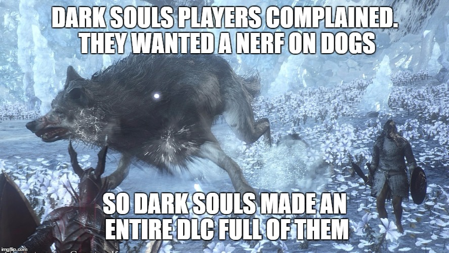 1d8svi why miyazaki, why! play the dlc they said, it would be fun they,Dark Souls 3 Memes