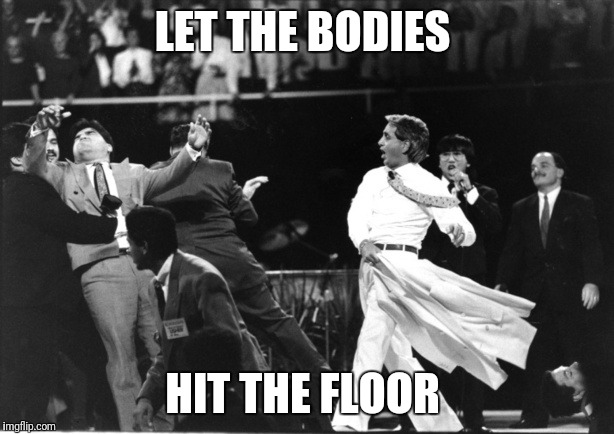 Benny Hinn Jacket | LET THE BODIES HIT THE FLOOR | Image Tagged In Benny  Hinn
