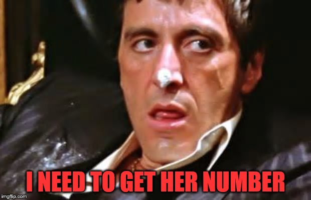 I NEED TO GET HER NUMBER | made w/ Imgflip meme maker