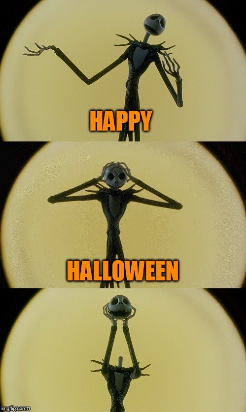 Jack Puns 2 | HAPPY HALLOWEEN | image tagged in jack puns 2 | made w/ Imgflip meme maker