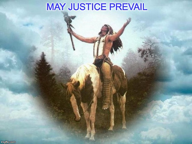 MAY JUSTICE PREVAIL | made w/ Imgflip meme maker