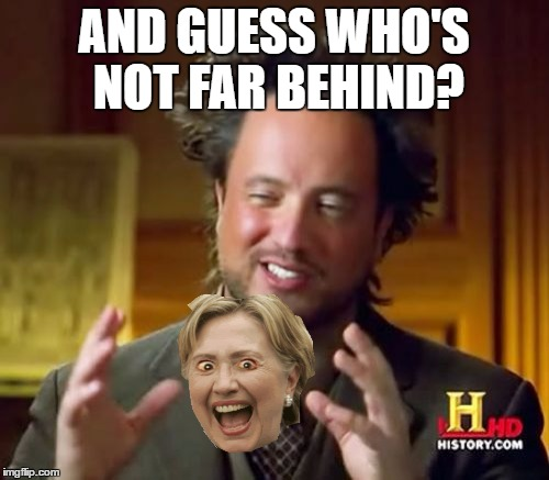 Ancient Aliens Meme | AND GUESS WHO'S NOT FAR BEHIND? | image tagged in memes,ancient aliens | made w/ Imgflip meme maker