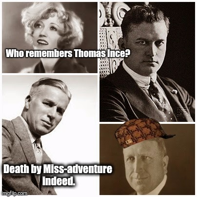 Monkey business, was good business for Hedda Hopper. | Who remembers Thomas Ince? Death by Miss-adventure indeed. | image tagged in the 2 tiered justice system isn't new in la county,scumbag,oj simpson,robert wagner,citizen kane | made w/ Imgflip meme maker
