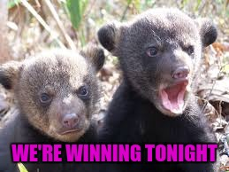 WE'RE WINNING TONIGHT | made w/ Imgflip meme maker