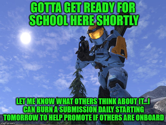 Demonic Penguin Halo 3 | GOTTA GET READY FOR SCHOOL HERE SHORTLY LET ME KNOW WHAT OTHERS THINK ABOUT IT...I CAN BURN A SUBMISSION DAILY STARTING TOMORROW TO HELP PRO | image tagged in demonic penguin halo 3 | made w/ Imgflip meme maker