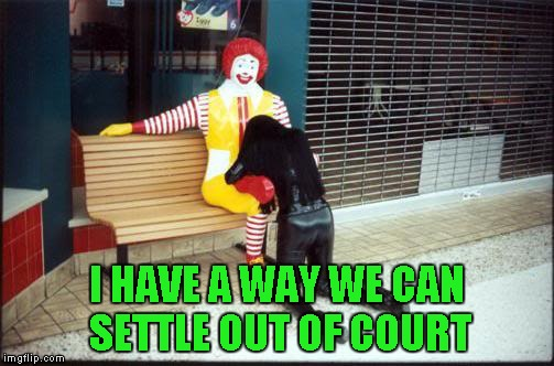 I HAVE A WAY WE CAN SETTLE OUT OF COURT | made w/ Imgflip meme maker