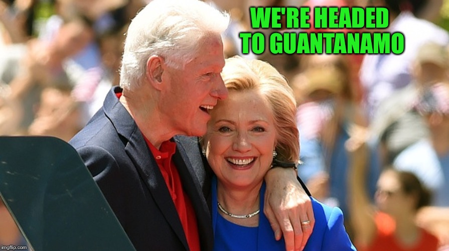 WE'RE HEADED TO GUANTANAMO | made w/ Imgflip meme maker