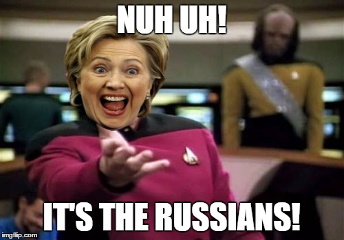 Picard Wtf Meme | NUH UH! IT'S THE RUSSIANS! | image tagged in memes,picard wtf | made w/ Imgflip meme maker