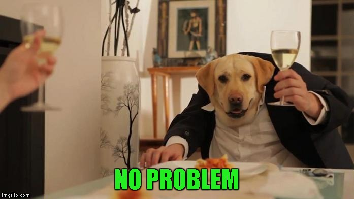 NO PROBLEM | made w/ Imgflip meme maker