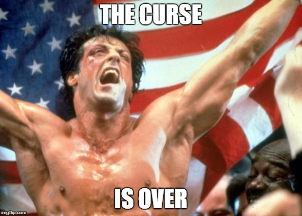 Rocky Victory | THE CURSE IS OVER | image tagged in rocky victory | made w/ Imgflip meme maker