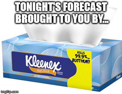 TONIGHT'S FORECAST BROUGHT TO YOU BY... | made w/ Imgflip meme maker