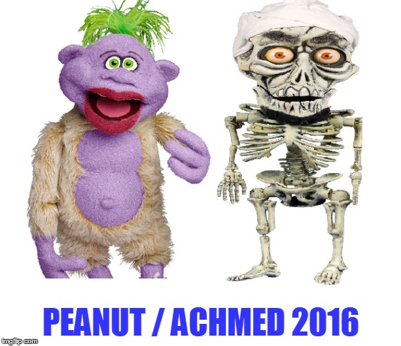 PEANUT / ACHMED 2016 | image tagged in peanut,achmed the dead terrorist | made w/ Imgflip meme maker
