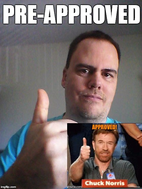 Thumbs up | PRE-APPROVED | image tagged in thumbs up | made w/ Imgflip meme maker