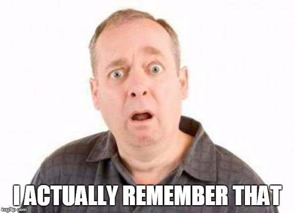 I ACTUALLY REMEMBER THAT | made w/ Imgflip meme maker