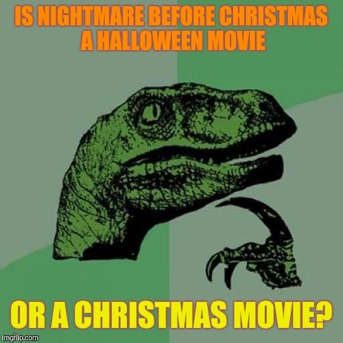 Funny Nightmare Before Christmas Memes.Philosoraptor Meme Imgflip