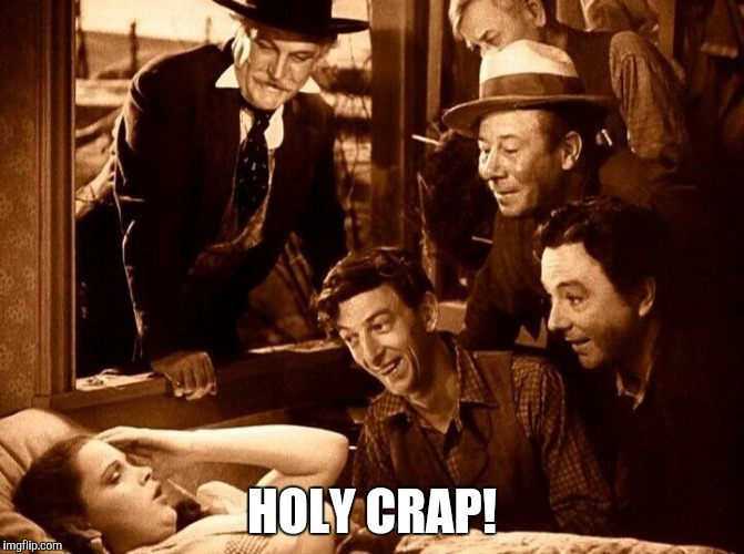 HOLY CRAP! | made w/ Imgflip meme maker
