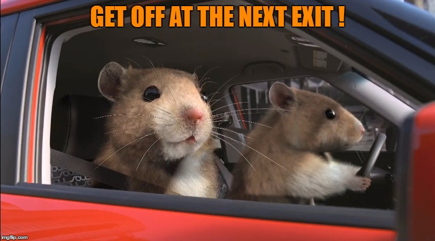 GET OFF AT THE NEXT EXIT ! | made w/ Imgflip meme maker