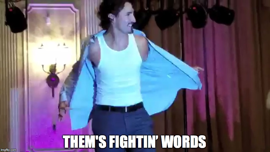 THEM'S FIGHTIN' WORDS | made w/ Imgflip meme maker