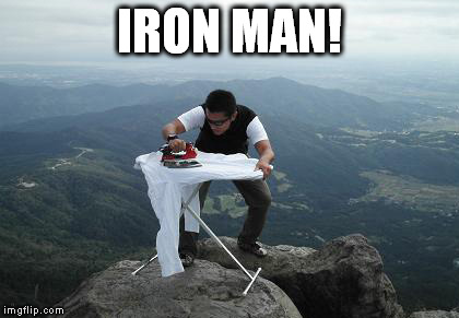 IRON MAN! | made w/ Imgflip meme maker