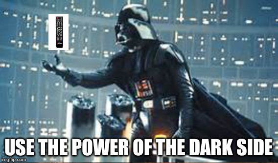 USE THE POWER OF THE DARK SIDE | made w/ Imgflip meme maker