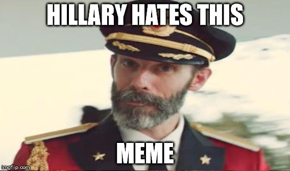 HILLARY HATES THIS MEME | made w/ Imgflip meme maker