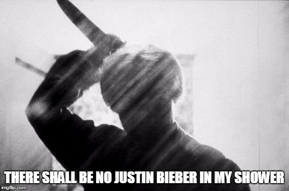 THERE SHALL BE NO JUSTIN BIEBER IN MY SHOWER | made w/ Imgflip meme maker