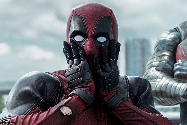 Deadpool - Gasp | P | image tagged in deadpool - gasp | made w/ Imgflip meme maker