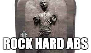 ROCK HARD ABS | made w/ Imgflip meme maker