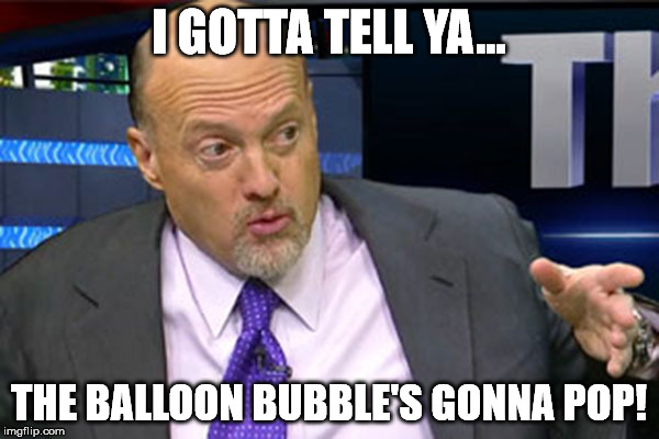 I GOTTA TELL YA... THE BALLOON BUBBLE'S GONNA POP! | made w/ Imgflip meme maker