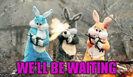 WE'LL BE WAITING | made w/ Imgflip meme maker