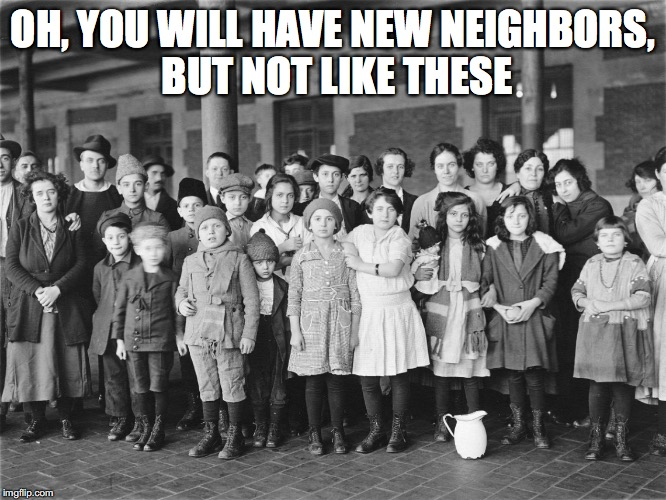OH, YOU WILL HAVE NEW NEIGHBORS, BUT NOT LIKE THESE | made w/ Imgflip meme maker