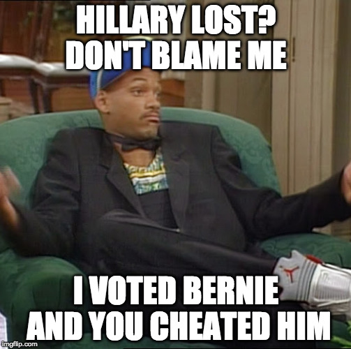 I Ain't even mad Trump won | HILLARY LOST? DON'T BLAME ME I VOTED BERNIE AND YOU CHEATED HIM | image tagged in i ain't even mad,bernie sanders,hillary clinton,donald trump,bacon,jill stein | made w/ Imgflip meme maker