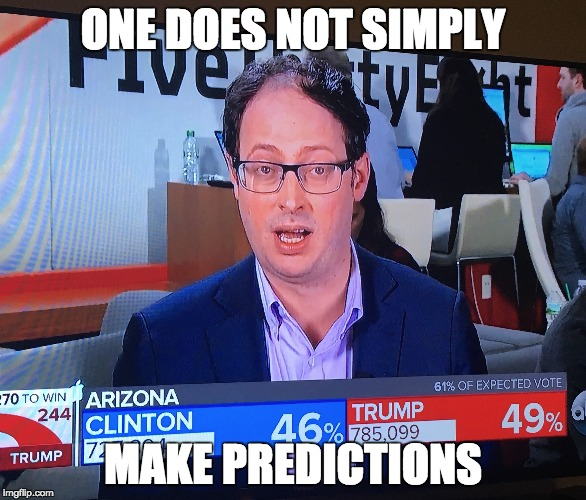 One does not simply make predictions | ONE DOES NOT SIMPLY MAKE PREDICTIONS | image tagged in donald trump,nate,silver,when you're screwed,election 2016,election | made w/ Imgflip meme maker