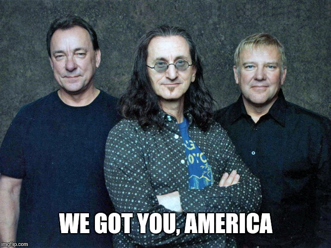 WE GOT YOU, AMERICA | made w/ Imgflip meme maker