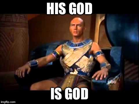His God Is God | HIS GOD IS GOD | image tagged in his god is god | made w/ Imgflip meme maker