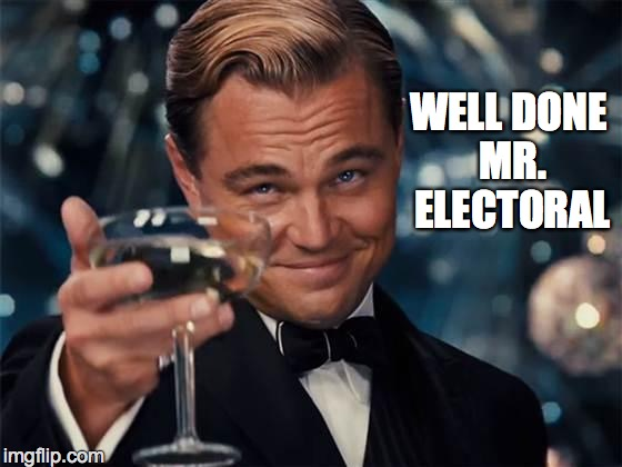 wolf of wall street |  WELL DONE MR. ELECTORAL | image tagged in wolf of wall street | made w/ Imgflip meme maker