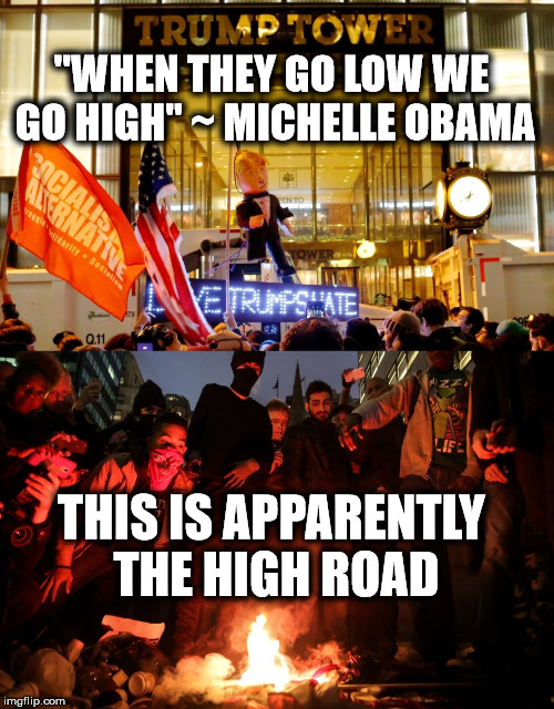 "If this was the high road I'd hate to see the low road | ""WHEN THEY GO LOW WE GO HIGH"" ~ MICHELLE OBAMA THIS IS APPARENTLY THE HIGH ROAD 