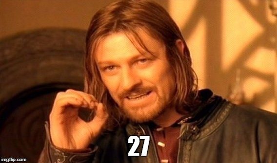 One Does Not Simply Meme | 27 | image tagged in memes,one does not simply | made w/ Imgflip meme maker