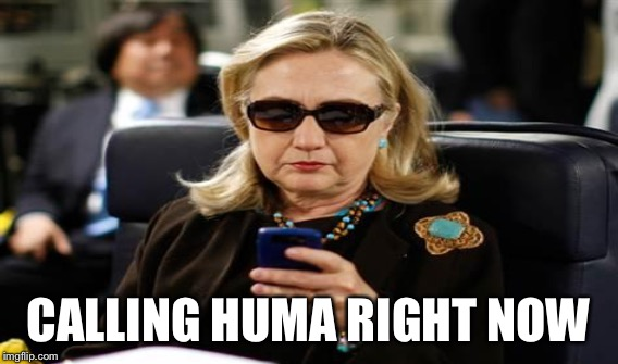 CALLING HUMA RIGHT NOW | made w/ Imgflip meme maker