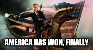 Trump FTW, Hillary seemed to have gotten deleted. | AMERICA HAS WON, FINALLY | image tagged in meme,trump 2016,hillary loses,lol,in your face,america first | made w/ Imgflip meme maker
