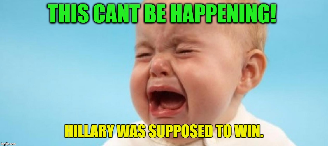 THIS CANT BE HAPPENING! HILLARY WAS SUPPOSED TO WIN. | image tagged in whaaa | made w/ Imgflip meme maker