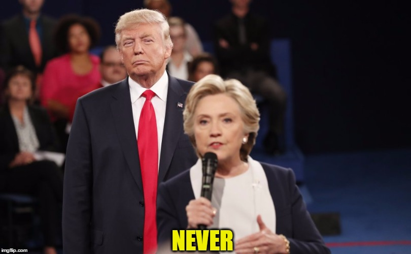 NEVER | made w/ Imgflip meme maker