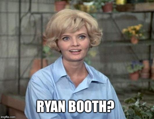 RYAN BOOTH? | made w/ Imgflip meme maker
